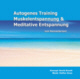 Autogenes Training, Muskelentspannung & Meditative Entspannung zum Kennenlernen! MP3 Download