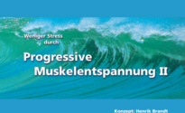 Weniger Stress durch Progressive Muskelentspannung II Download MP3