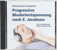 Progressive Muskelentspannung nach E. Jacobson CD